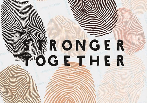 "Image with the words ""stronger together"" and thumb print in different skin tones"